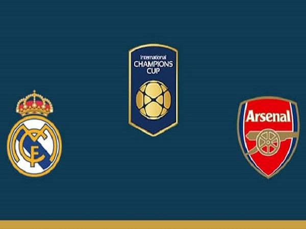 Nhận định Real Madrid vs Arsenal, 6h00 ngày 24/07