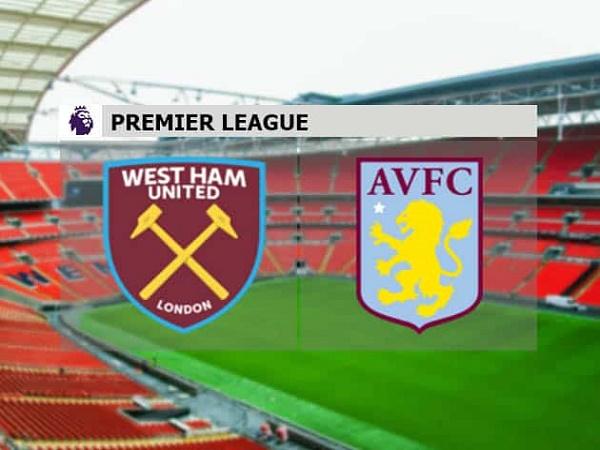 Soi kèo West Ham vs Aston Villa - 03h00 01/12, Ngoại hạng Anh