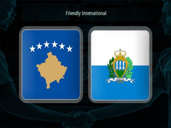Soi kèo Kosovo vs San Marino – 23h00 01/06/2021 – Giao hữu ĐTQG