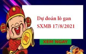 Dự đoán lô gan SXMB 17/8/2021
