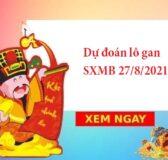 Dự đoán lô gan SXMB 27/8/2021