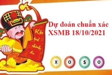 Dự đoán chuẩn xác XSMB 18/10/2021